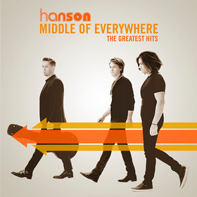 Middle Of Everywhere: The Greatest Hits Hanson