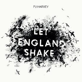 Let England Shake PJ Harvey