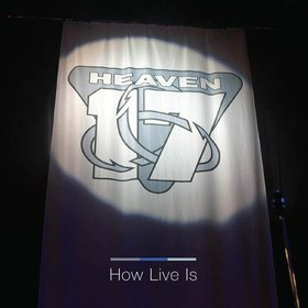 How Live Is Heaven 17