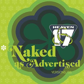 Naked As Advertised Heaven 17