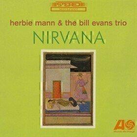 Nirvana Herbie Mann & Bill Evans Trio