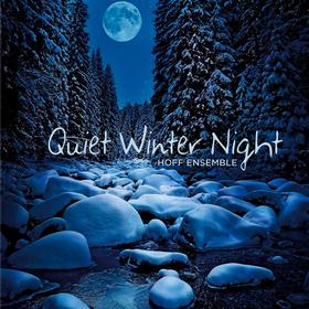 Quiet Winter Night Hoff Ensemble