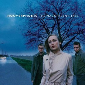 The Magnificent Tree Hooverphonic