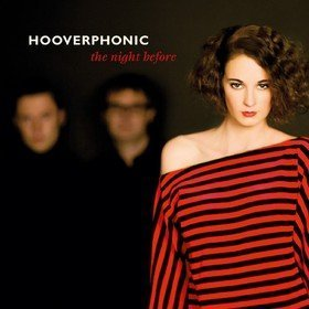 The Night Before Hooverphonic