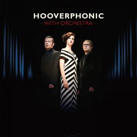 With Orchestra Hooverphonic