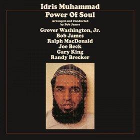 Power Of Soul Idris Muhammad