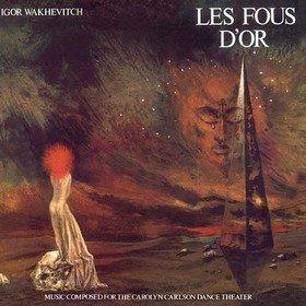 Les Fous D'or (Limited Edition) Igor Wakhevitch