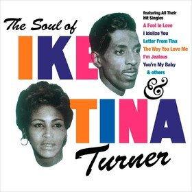 Soul of Ike & Tina Turner Ike & Tina Turner