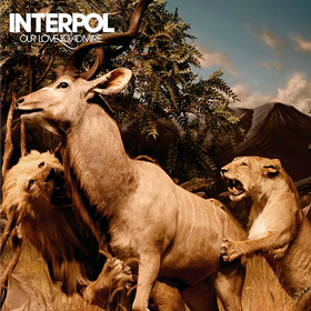 Our Love To Admire (Limited Edition) Interpol