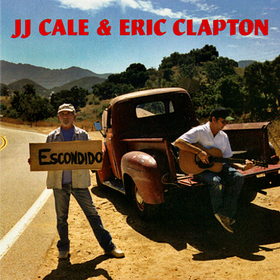 Road To Escondido J.J.Cale & Eric Clapton