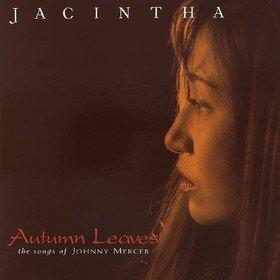 Autumn Leaves Jacintha