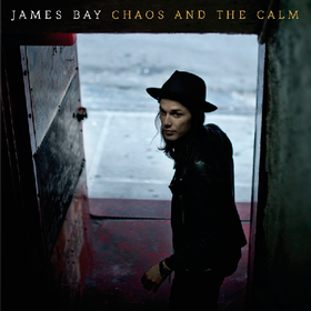 Chaos And The Calm (Limited Edition) James Bay