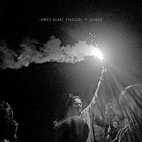 Enough Thunder EP James Blake