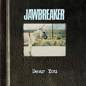 Dear You Jawbreaker