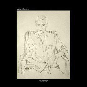 Old Dog (Limited Edition) Jay-Jay Johanson
