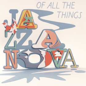 Of All the Things (Deluxe) Jazzanova