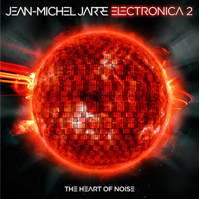 Electronica 2: The Heart of Noise Jean-Michel Jarre