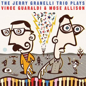 The Jerry Granelli Trio Plays Vince Guaraldi & Mose Allison Jerry Granelli
