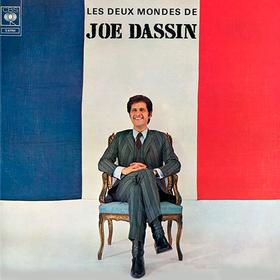 Les Deux Mondes De Joe Dassin Joe Dassin