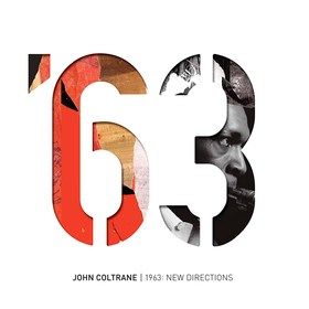 1963: New Directions (Box Set) John Coltrane