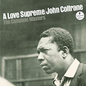 A Love Supreme: The Complete Masters John Coltrane