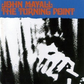 The Turning Point John Mayall