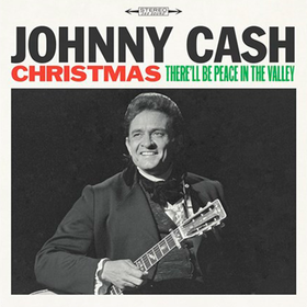 Christmas: There'll Be Peace In The Valley Johnny Cash