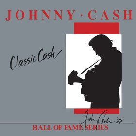 Classic Cash: Hall Of Fame Series Johnny Cash