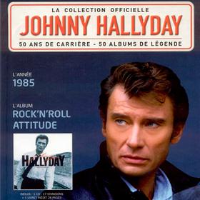 Rock N Roll Attitude Johnny Hallyday