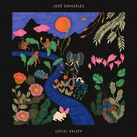 Local Valley (Limited Edition) Jose Gonzalez