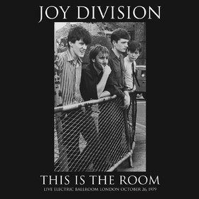 This Is The Room: Electronic Ballroom 1979 Joy Division