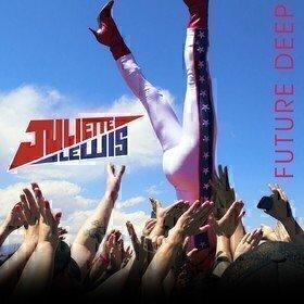 Future Deep (Signed Vinyl) Juliette Lewis