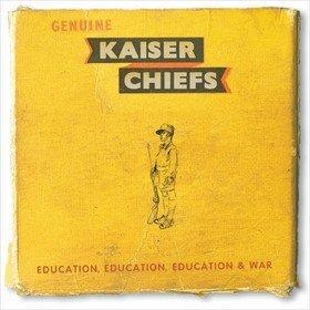 Education, Education, Education & War Kaiser Chiefs