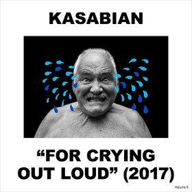For Crying Out Loud Kasabian