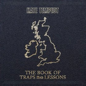 The Books Of Traps & Lessons Kate Tempest