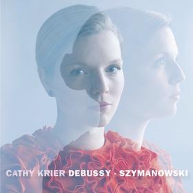 Debussy & Szymanowski Kathy Krier