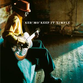 Keep It Simple Keb' Mo'