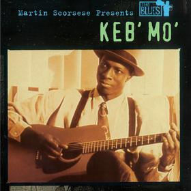 Martin Scorsese Presents the Blues Keb' Mo'