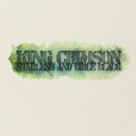 Starless And Bible Black King Crimson
