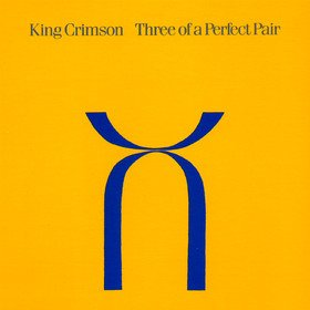 Three Of A Perfect Pair (Limited Edition) King Crimson