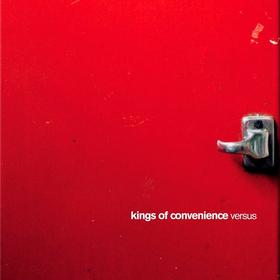 Versus Kings Of Convenience