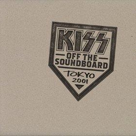 Off The Soundboard: Tokyo 2001 Kiss