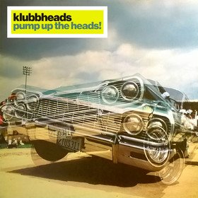 Pump Up The Heads! (Collector's Edition) Klubbheads