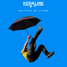 Politics of Living Kodaline