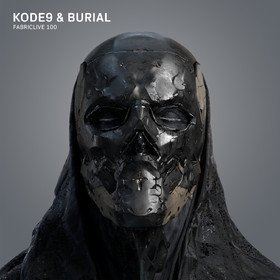 Fabriclive 100 Kode9 & Burial