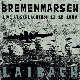 Bremenmarsch - Live At Schlachthof Laibach