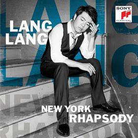 New York Rhapsody Lang Lang