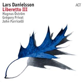 Libretto III Lars Danielsson