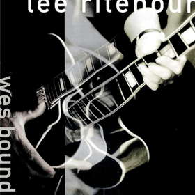 Wes Bound Lee Ritenour