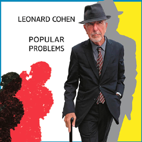 Popular Problems Leonard Cohen
